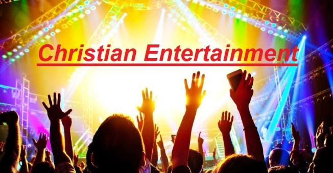 Christian Entertainment